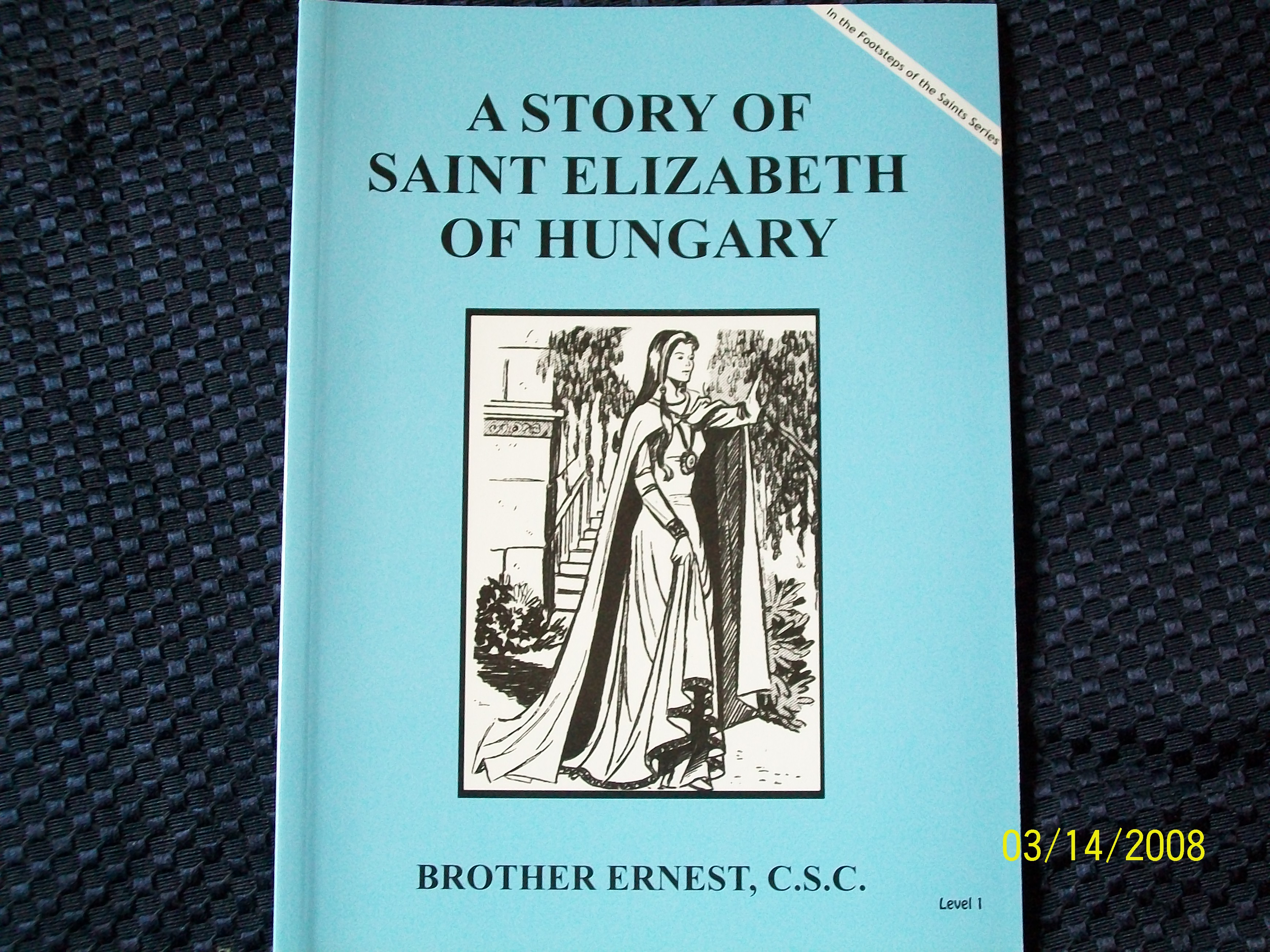 Image for A Story Of Saint Elizabeth of Hungary