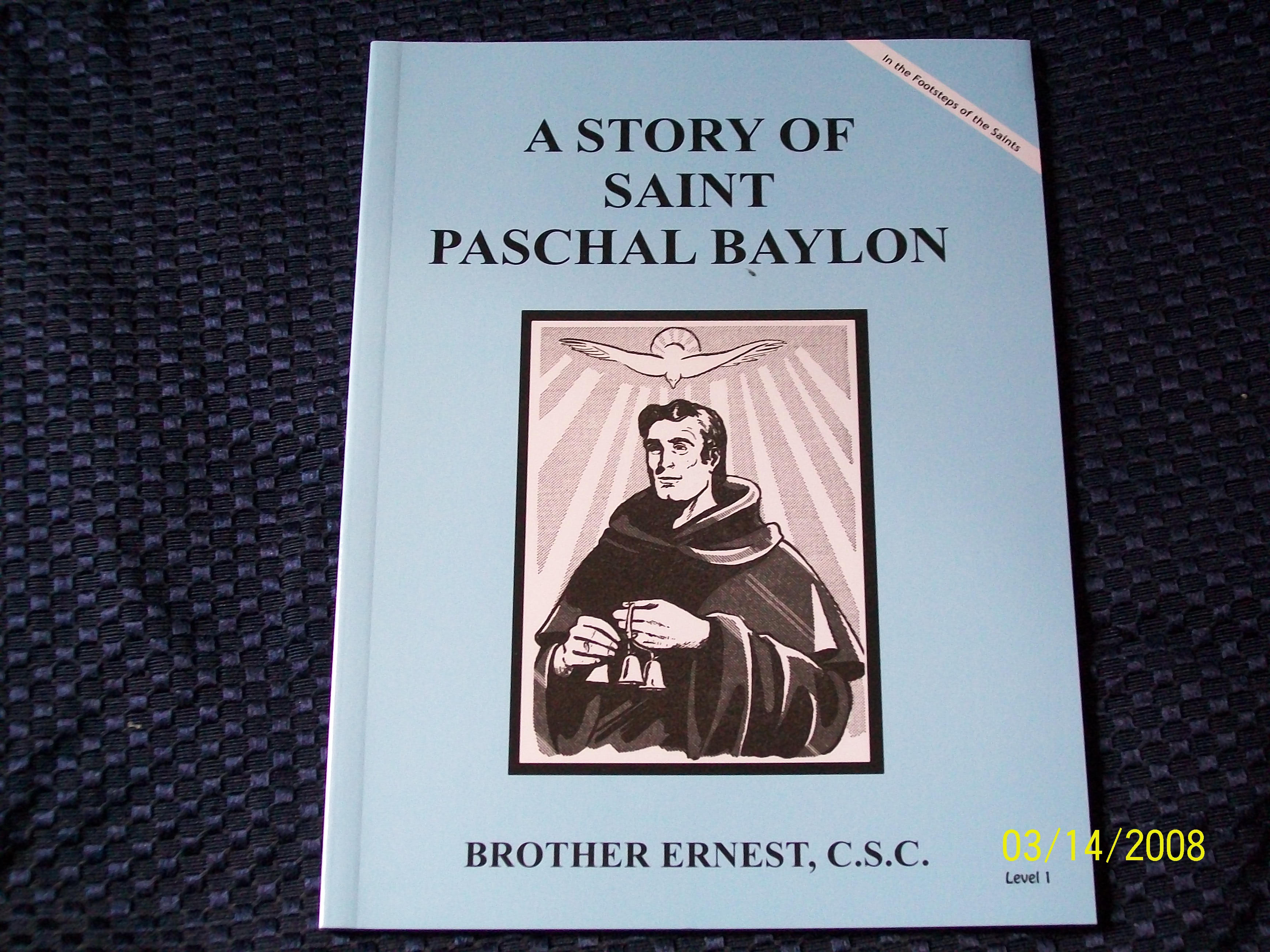 Image for A Story Of Saint Paschal Baylon