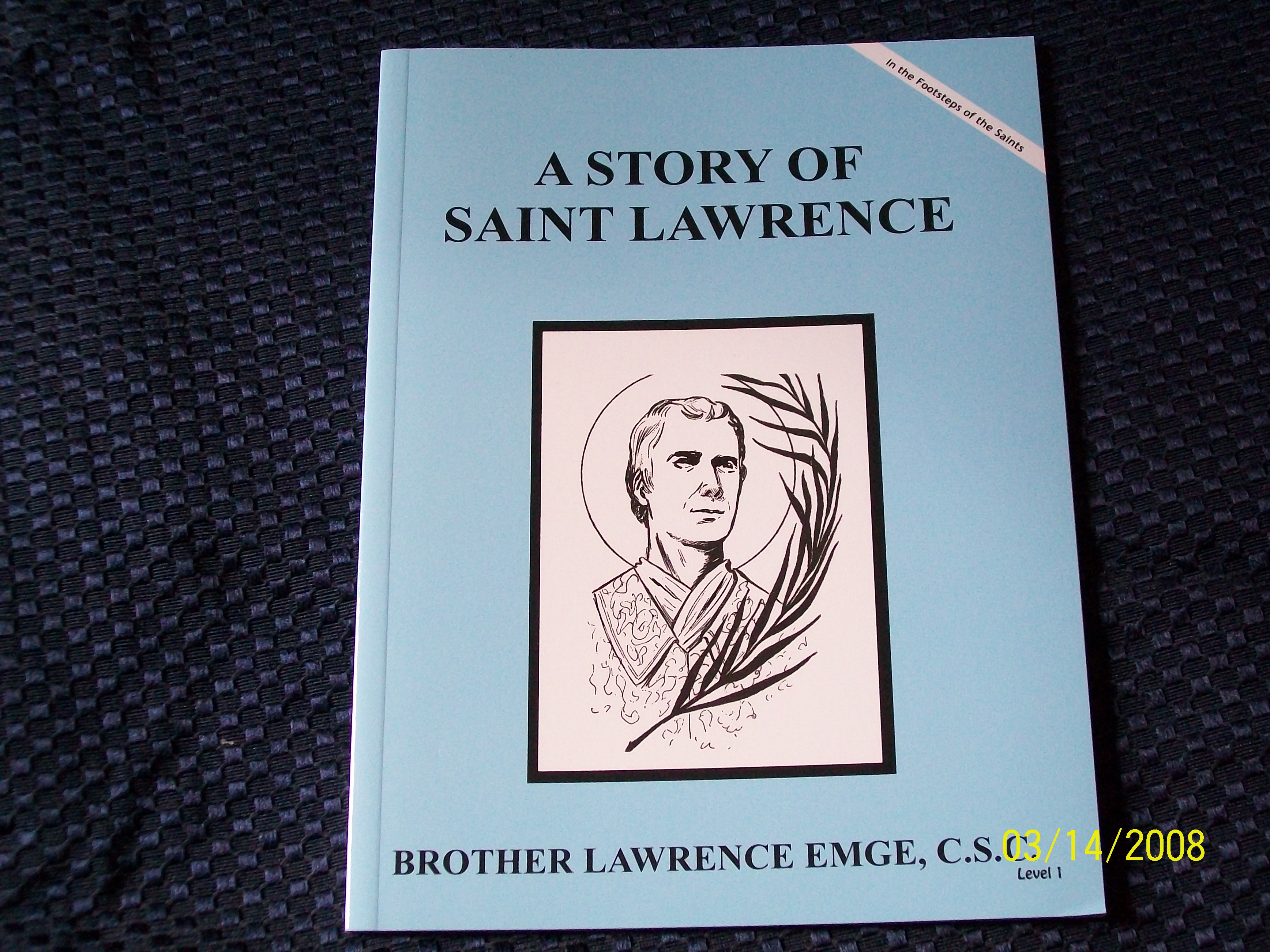 Image for A Story Of Saint Lawrence