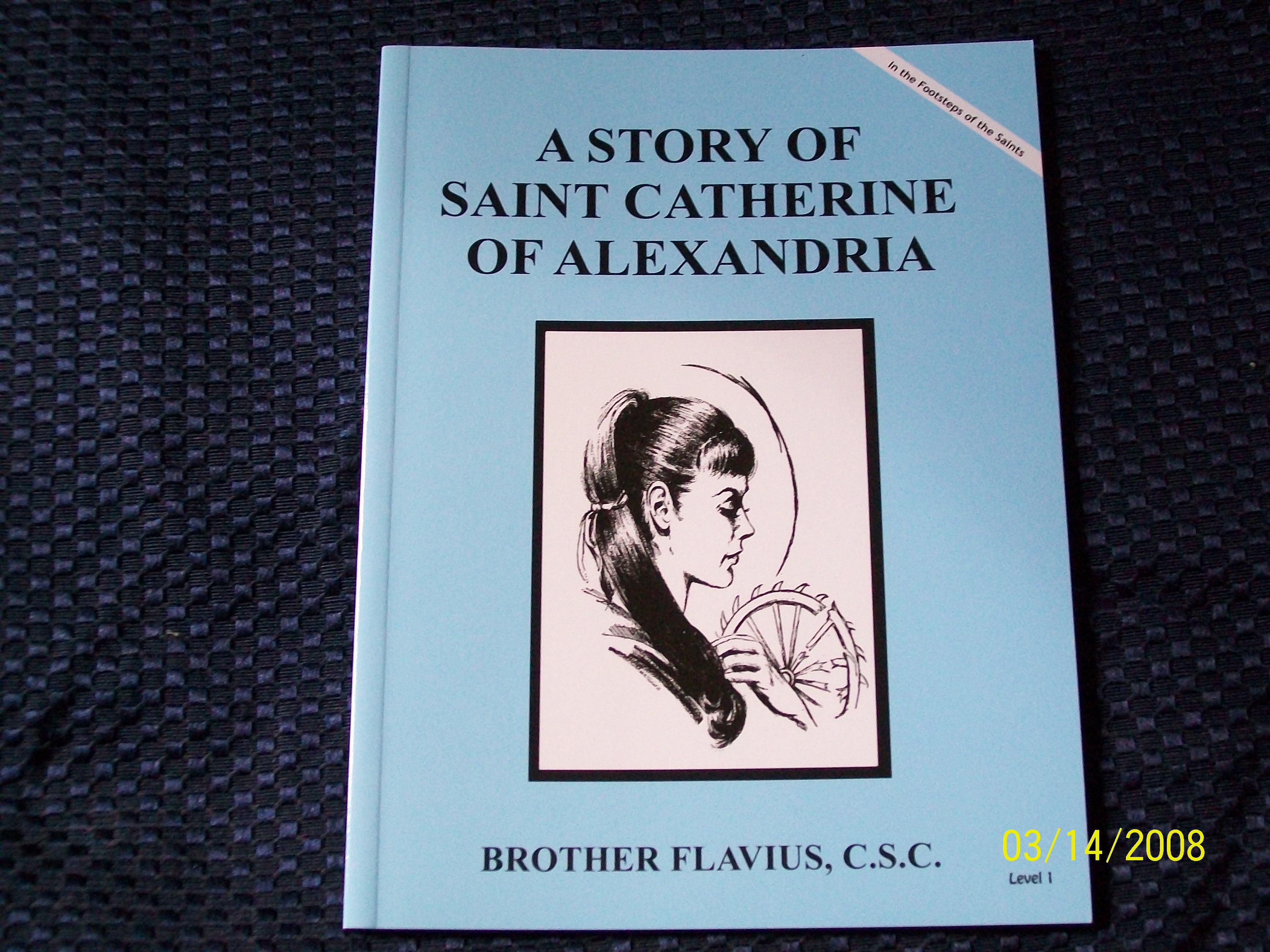 Image for A Story Of Saint Catherine Of Alexandria