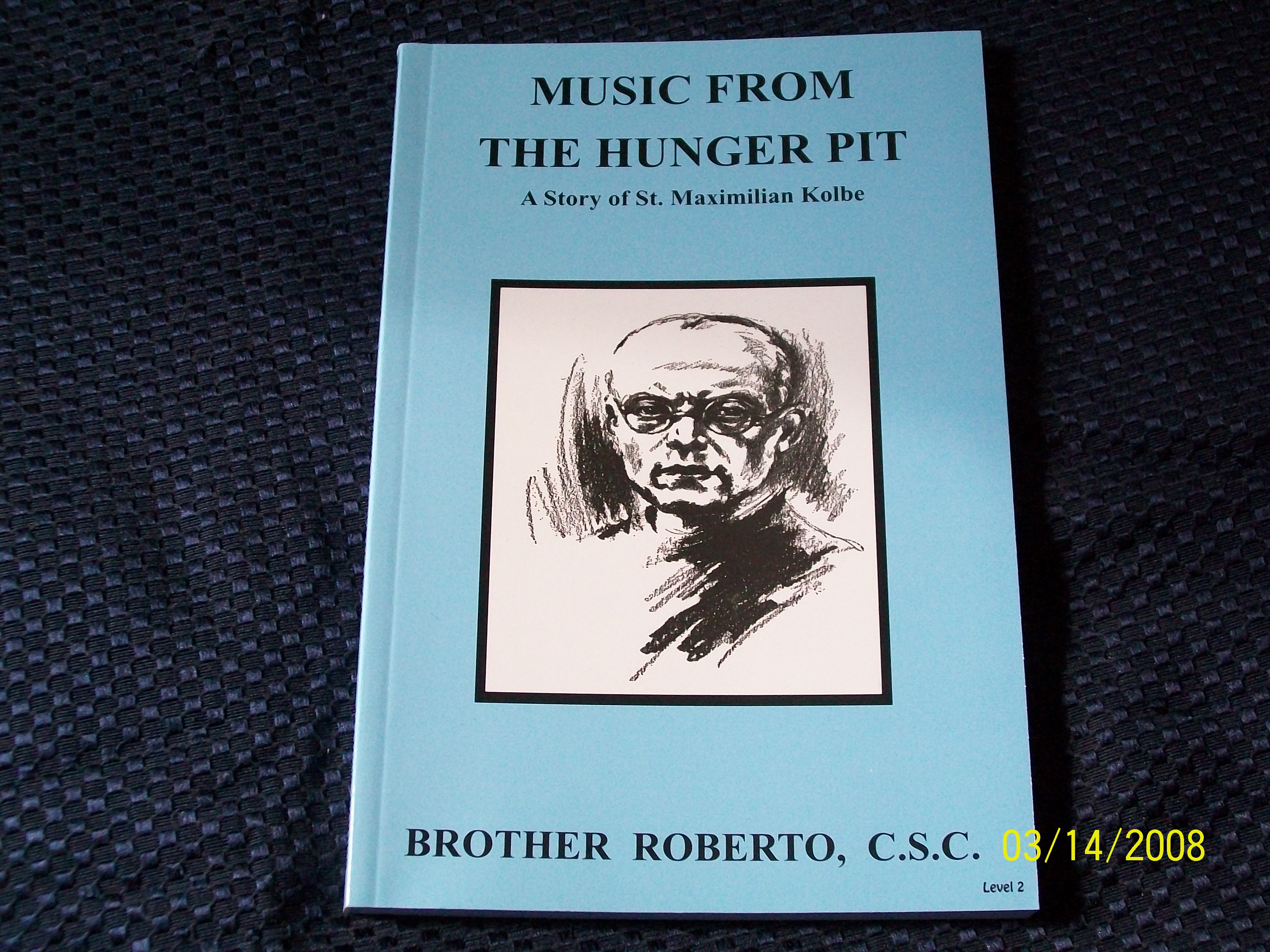 Image for Music From The Hunger Pit, A Story of Saint Maximillian Kolbe