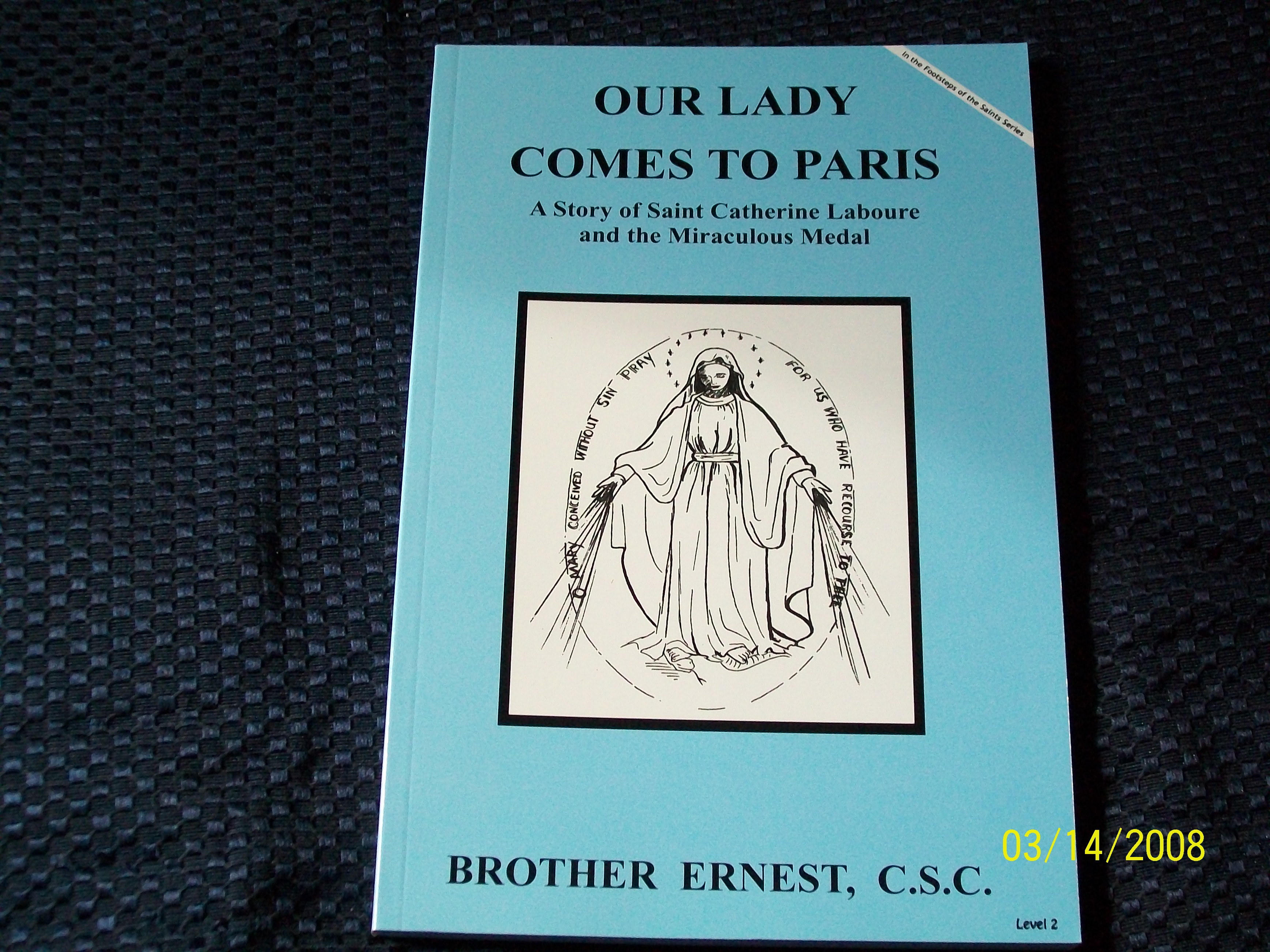 Image for Our Lady Comes To Paris, A Story of Saint Catherine Laboure and the Miraculous Medal