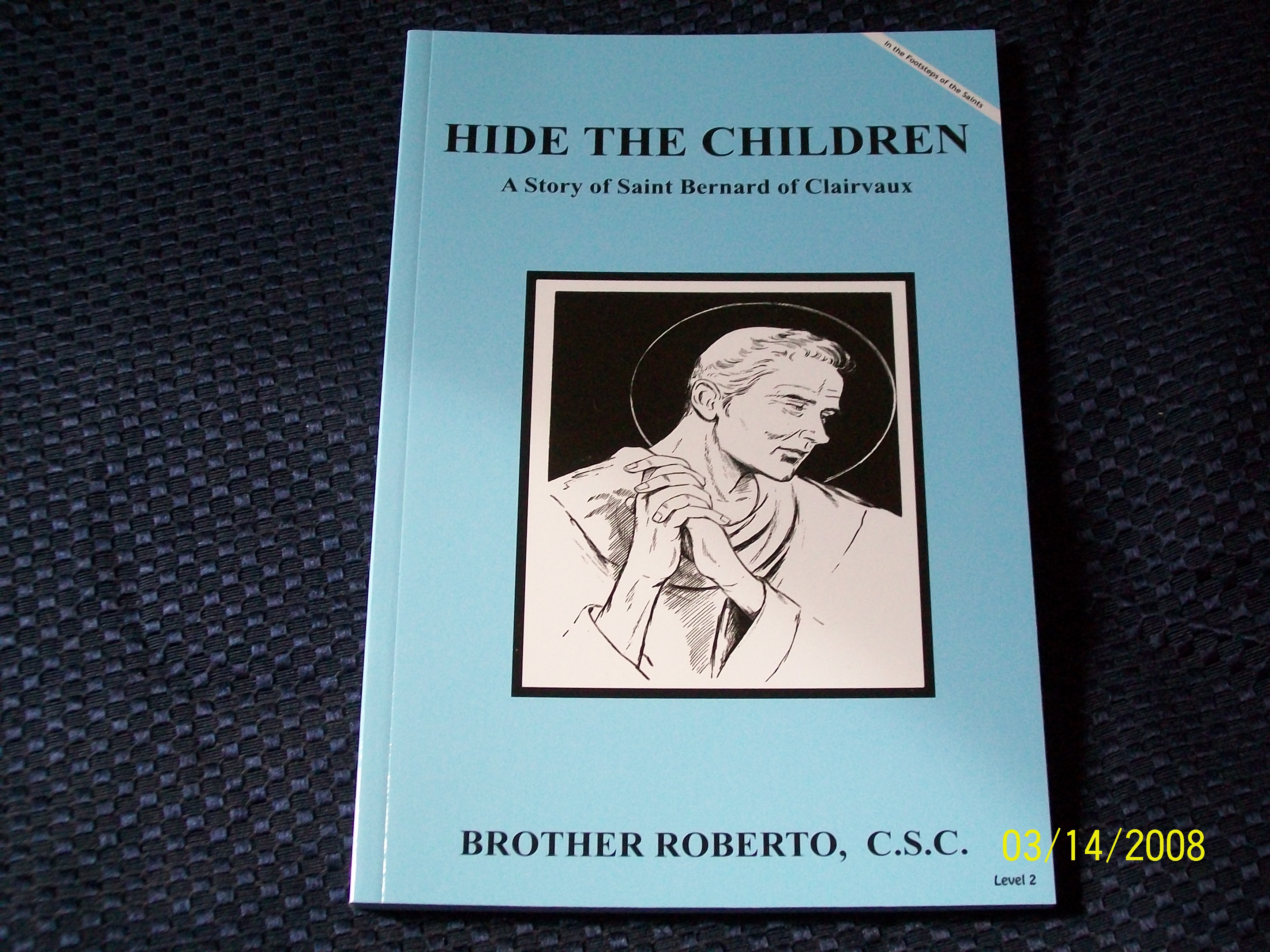 Image for Hide The Children, A Story of Saint Bernard of Clairvaux