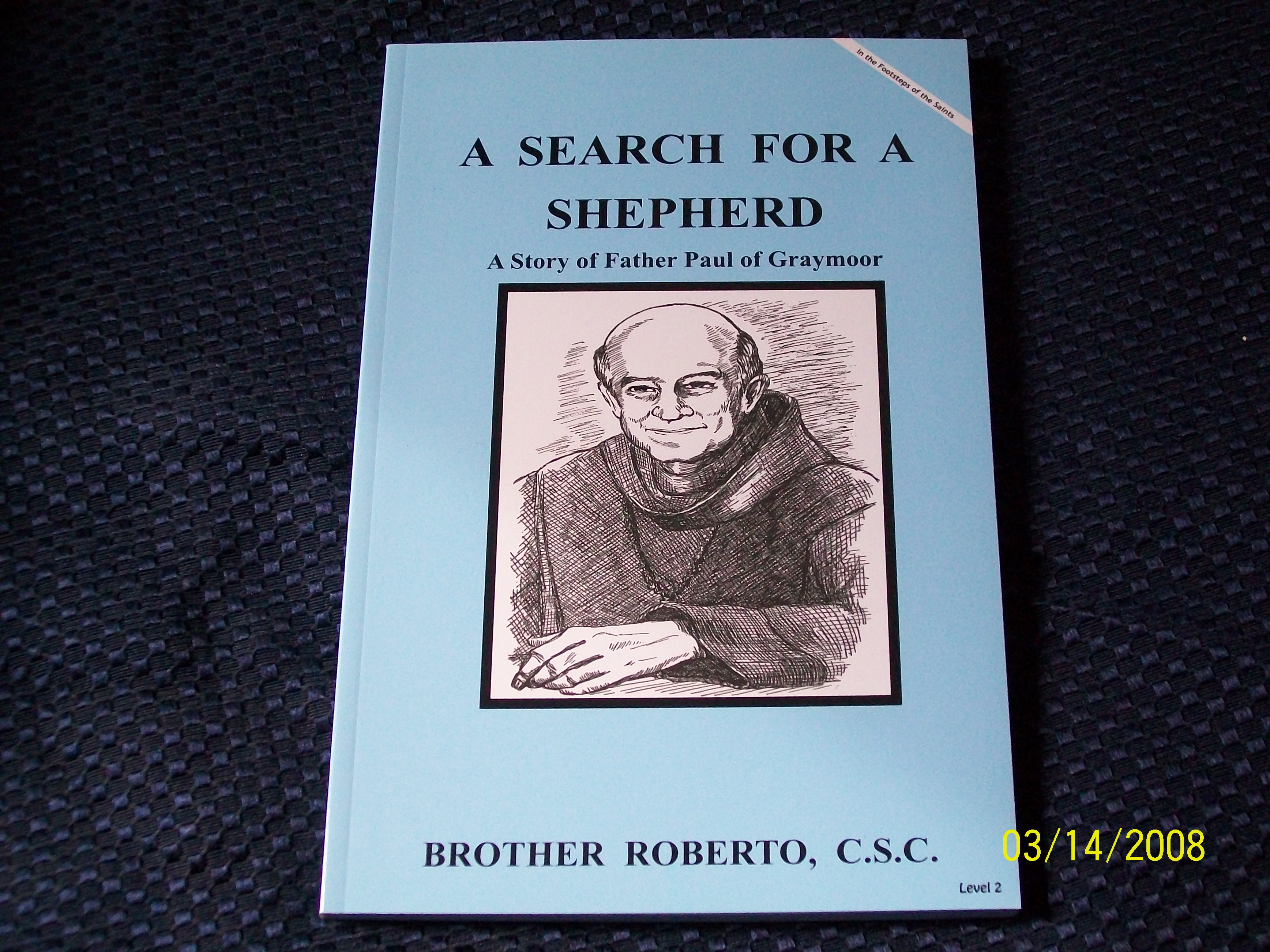 Image for A Search For A Shepherd, A Story of Father Paul of Graymoor