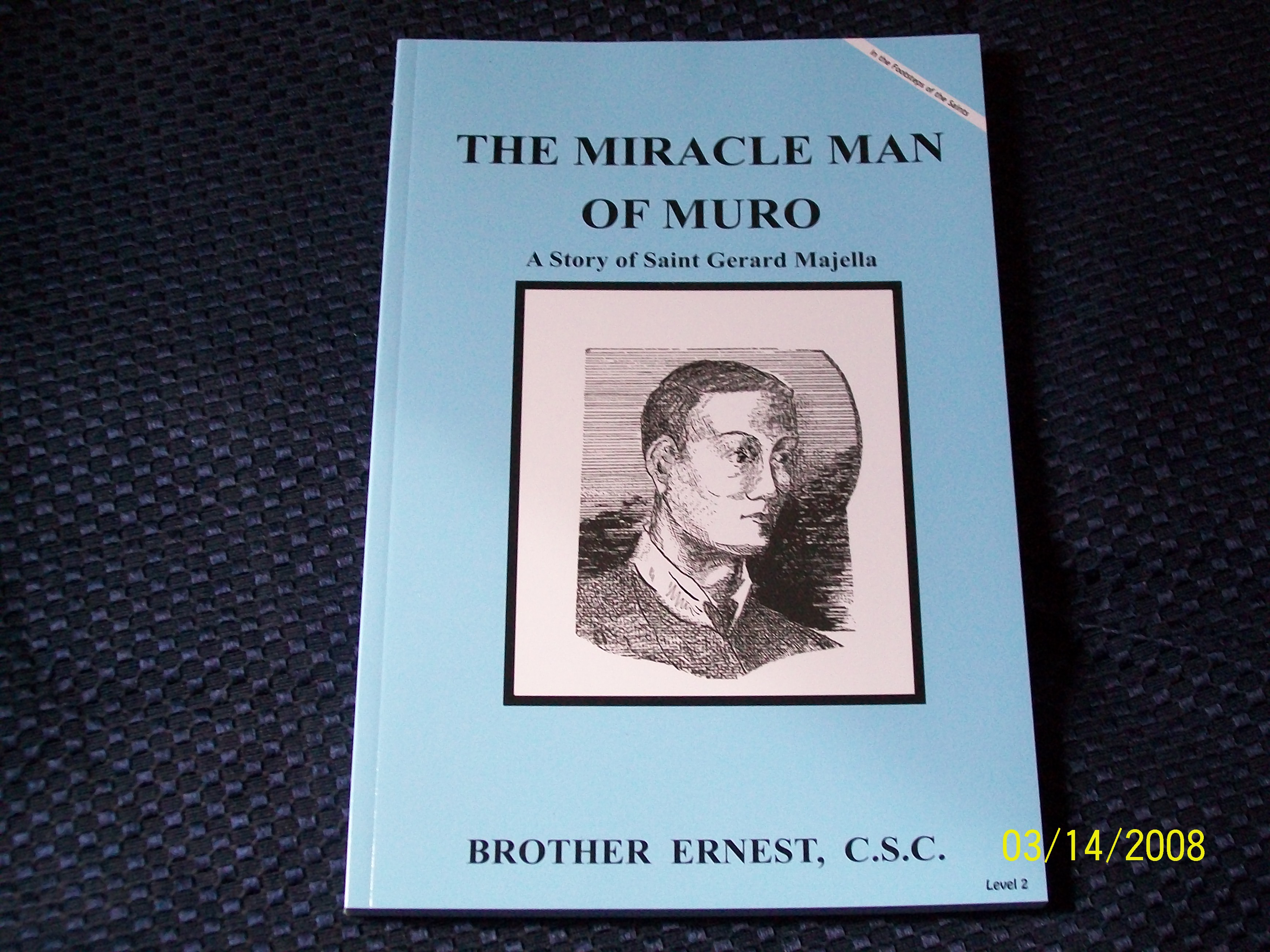 Image for The Miracle Man Of Muro, A Story of Saint Gerard Majella